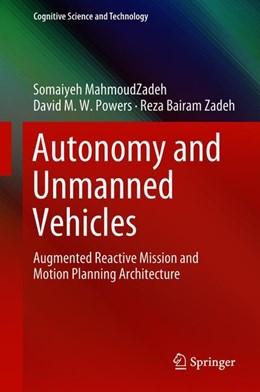 Abbildung von MahmoudZadeh / Powers | Autonomy and Unmanned Vehicles | 1. Auflage | 2018 | beck-shop.de