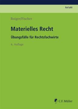 Abbildung von Fischer / Boiger | Materielles Recht | 6., neu bearbeitete Auflage 2018 | 2018