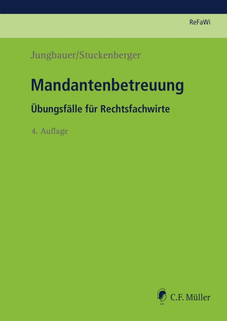 Mandantenbetreuung | Jungbauer / Stuckenberger | 4., neu bearbeitete Auflage 2018, 2018 | Buch (Cover)