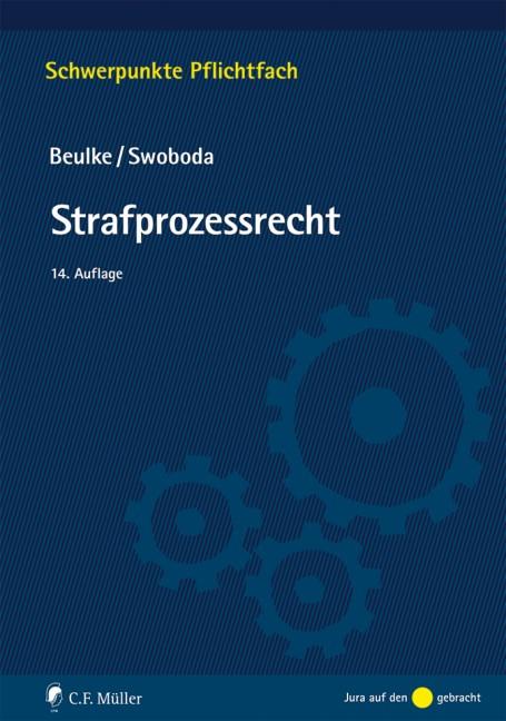 Strafprozessrecht | Beulke / Swoboda | 14., neu bearbeitete Auflage, 2018 | Buch (Cover)