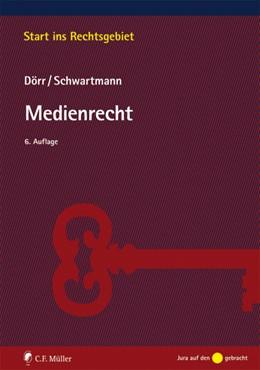 Abbildung von Dörr / Schwartmann | Medienrecht | 6. Auflage | 2019 | beck-shop.de