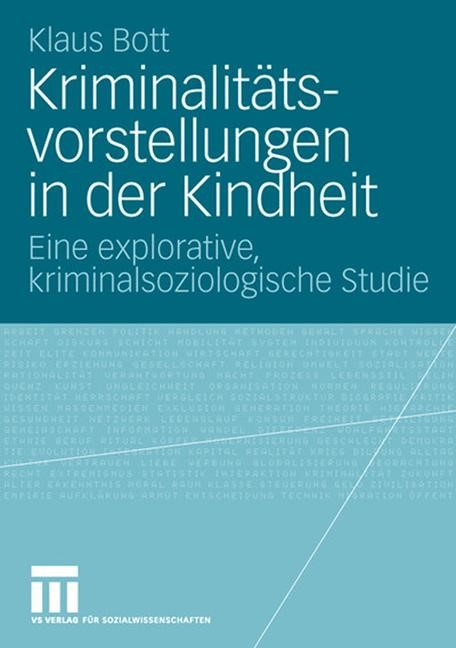 Kriminalitätsvorstellungen in der Kindheit | Bott, 2007 | Buch (Cover)