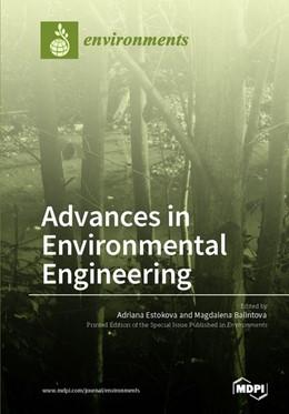 Abbildung von Advances in Environmental Engineering   1. Auflage   2018   beck-shop.de