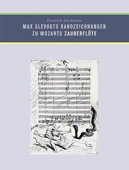 Abbildung von Dieckmann | Max Slevogts Randzeichnungen zu Mozarts Zauberflöte | 1. Auflage | 2018 | beck-shop.de