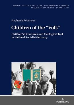 Abbildung von Robertson | Children of the «Volk» | 1. Auflage | 2018 | beck-shop.de