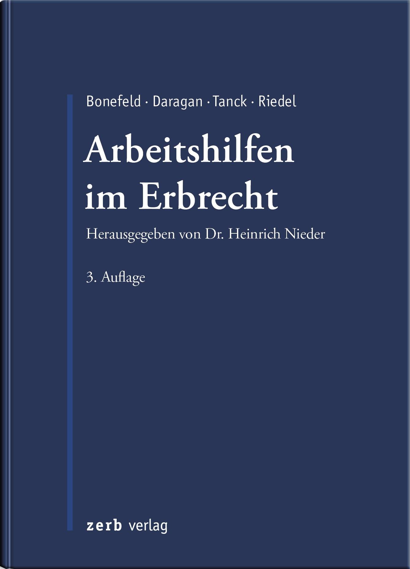 Arbeitshilfen im Erbrecht | Bonefeld / Daragan / Tanck / Riedel | 3. Auflage, 2009 | Buch (Cover)