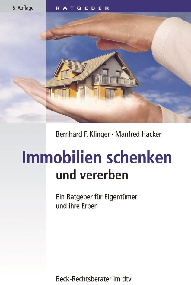 Immobilien schenken und vererben   Klinger / Hacker   5. Auflage, 2019   Buch (Cover)