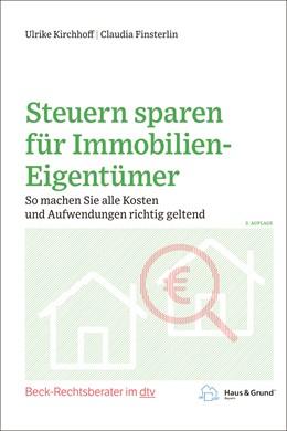 Abbildung von Kirchhoff / Finsterlin | Steuern sparen für Immobilien-Eigentümer | 3. Auflage | 2020 | So machen Sie alle Kosten und ... | 51236