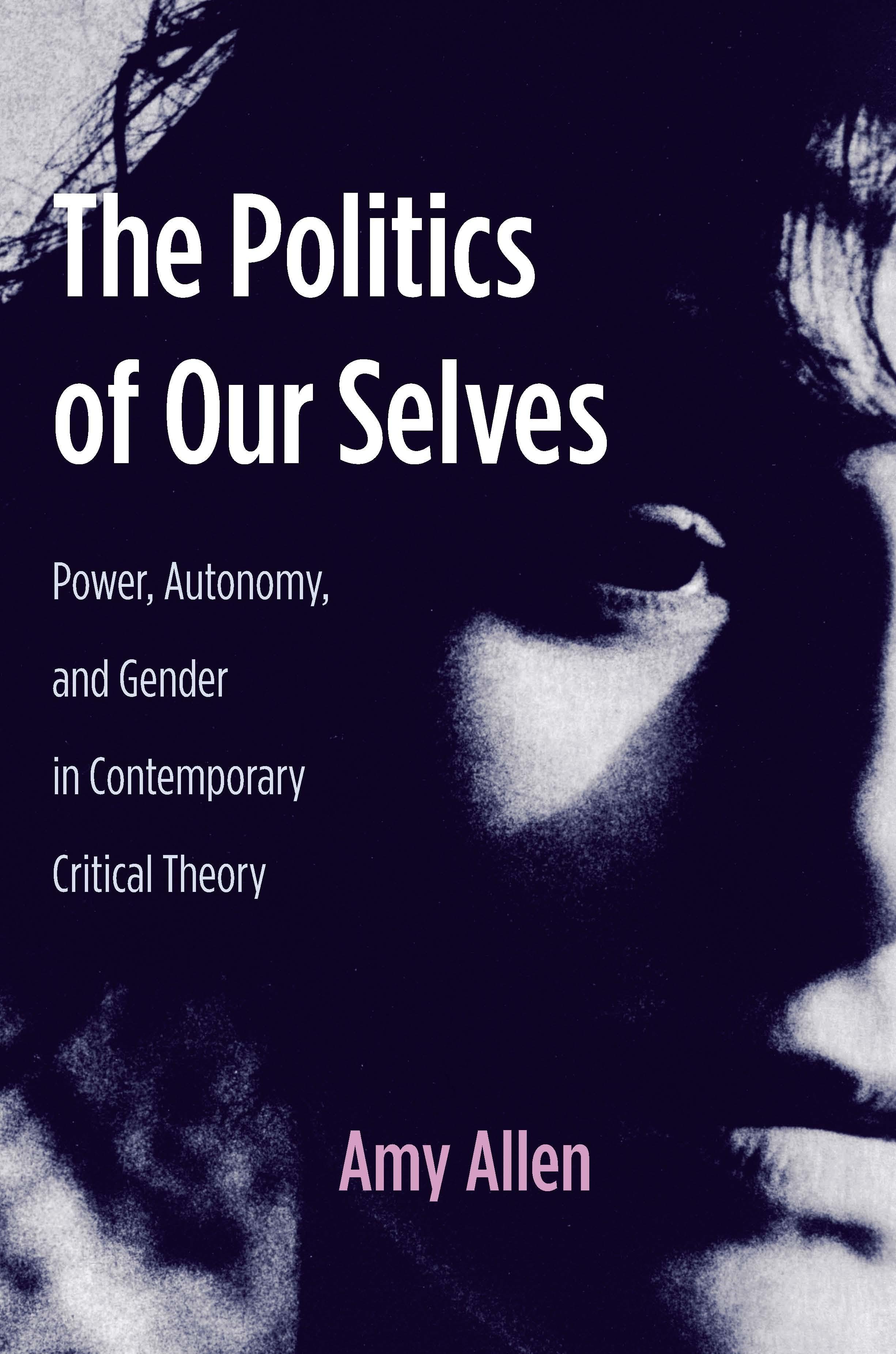 Abbildung von Allen | The Politics of Our Selves | 2007