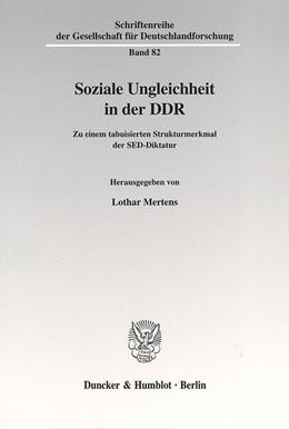 Abbildung von Mertens | Soziale Ungleichheit in der DDR. | 2002 | Zu einem tabuisierten Struktur... | 82