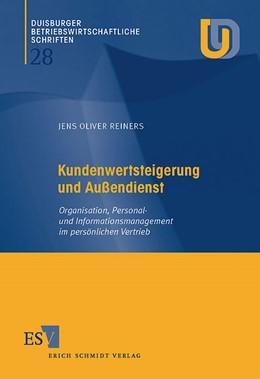 Abbildung von Reiners | Kundenwertsteigerung und Außendienst | 2004 | Organisation, Personal- und In... | 28