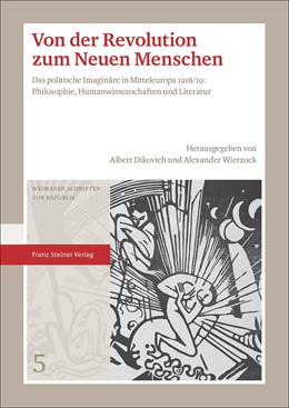 Abbildung von Dikovich / Wierzock | Von der Revolution zum Neuen Menschen | 2018 | Das politische Imaginäre in Mi...