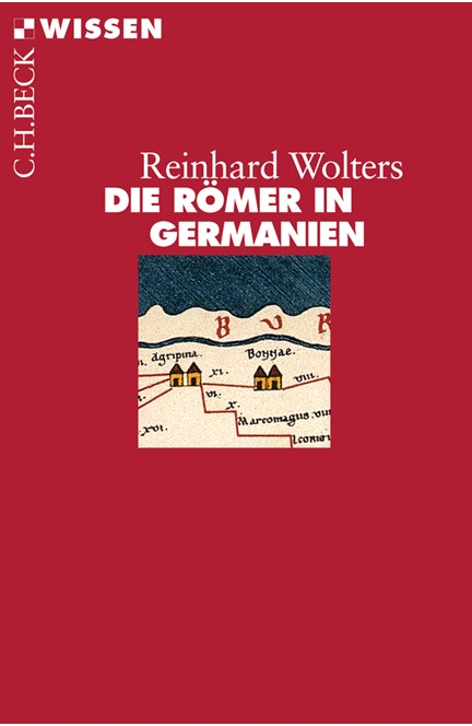 Cover: Reinhard Wolters, Die Römer in Germanien
