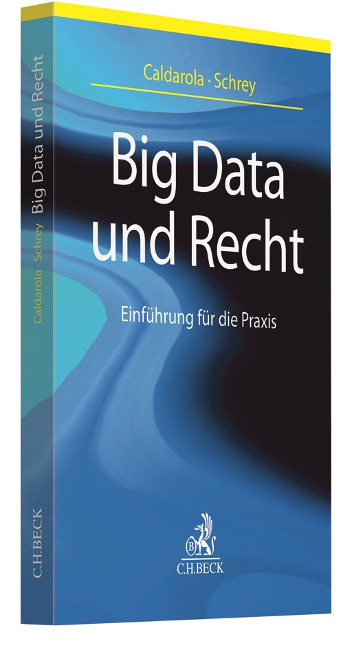Big Data und Recht | Caldarola / Schrey, 2018 | Buch (Cover)