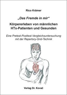 """Abbildung von Krämer   """"Das Fremde in Mir"""" – Körpererleben von männlichen HTx-Patienten und Gesunden   2018   Eine Pretest-Posttest-Vergleic...   41"""