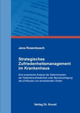 Abbildung von Rosenbusch | Strategisches Zufriedenheitsmanagement im Krankenhaus | 1. Auflage | 2018 | 15 | beck-shop.de