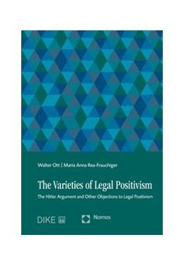 Abbildung von Ott / Rea-Frauchiger   The Varieties of Legal Positivism   1. Auflage   2018   beck-shop.de