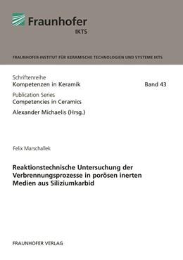 Abbildung von Marschallek / Michaelis | Reaktionstechnische Untersuchung der Verbrennungsprozesse in porösen inerten Medien aus Siliziumkarbid. | 2018 | 43