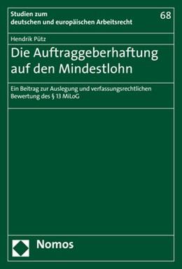 Abbildung von Pütz | Die Auftraggeberhaftung auf den Mindestlohn | 1. Auflage | 2018 | beck-shop.de