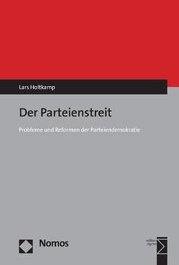 Abbildung von Holtkamp | Der Parteienstreit | 2018 | Probleme und Reformen der Part...