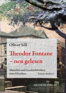 Abbildung von Sill   Theodor Fontane - neu gelesen   1. Auflage   2018   beck-shop.de