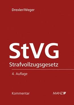 Abbildung von Drexler / Weger   Strafvollzugsgesetz StVG   4. Auflage   2018   beck-shop.de