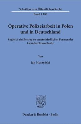 Abbildung von Muszynski | Operative Polizeiarbeit in Polen und in Deutschland | 2018