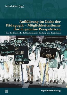 Abbildung von Lütjen | Aufklärung im Licht der Pädagogik – Möglichkeitsräume durch genuine Perspektiven | 1. Auflage | 2018 | beck-shop.de