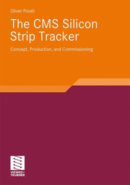 Abbildung von Pooth | The CMS Silicon Strip Tracker | 2010 | Concept, Production and Commis...