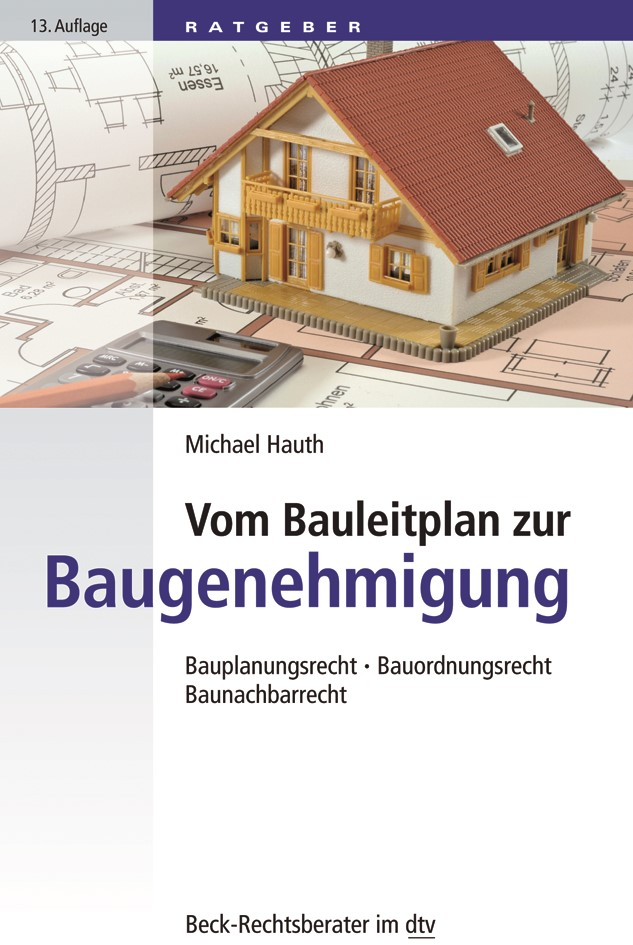 Vom Bauleitplan zur Baugenehmigung   Hauth   13. Auflage, 2019   Buch (Cover)