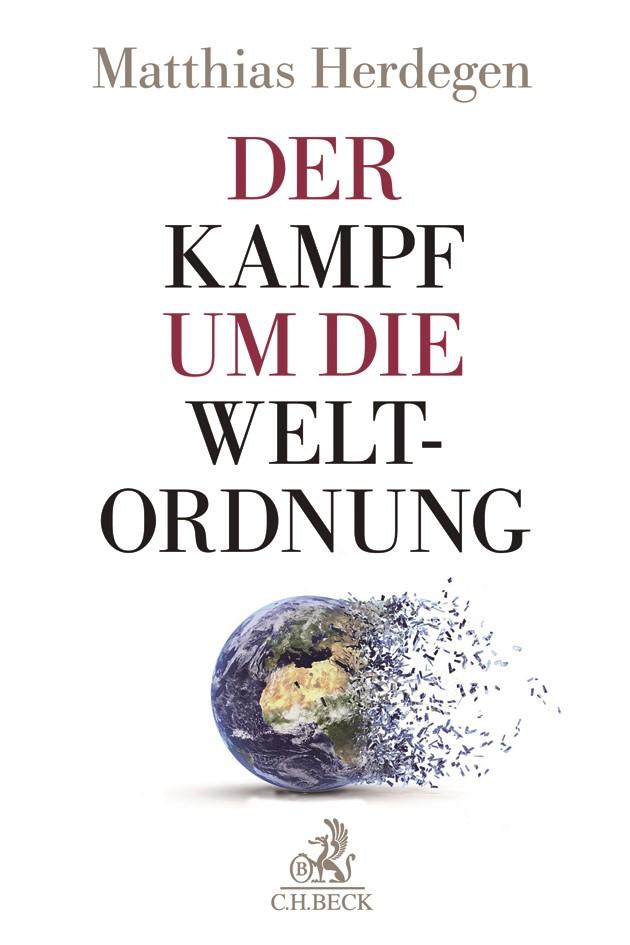 Der Kampf um die Weltordnung | Herdegen, 2018 | Buch (Cover)
