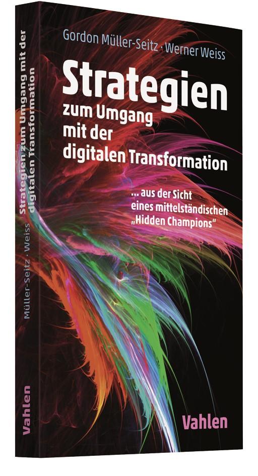 Strategien zum Umgang mit der digitalen Transformation | Müller-Seitz / Weiss, 2019 | Buch (Cover)