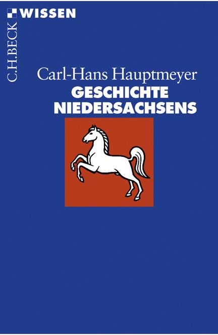 Cover: Carl-Hans Hauptmeyer, Geschichte Niedersachsens