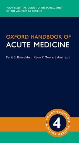Abbildung von Ramrakha / Moore   Oxford Handbook of Acute Medicine   4. Auflage   2019   beck-shop.de