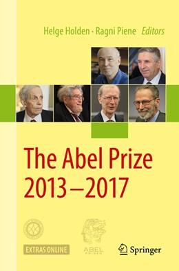 Abbildung von Holden / Piene | The Abel Prize 2013-2017 | 1st ed. 2019 | 2019