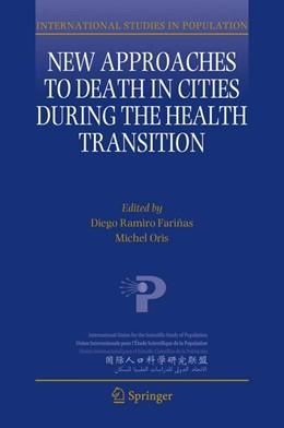 Abbildung von Ramiro Fariñas / Oris | New Approaches to Death in Cities during the Health Transition | 1. Auflage | 2018 | 12 | beck-shop.de