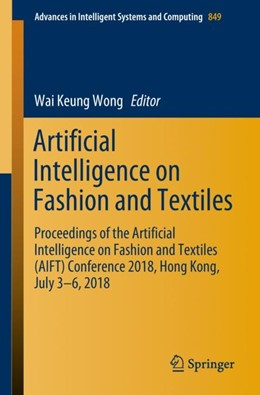 Abbildung von Wong | Artificial Intelligence on Fashion and Textiles | 1st ed. 2019 | 2018 | Proceedings of the Artificial ... | 849