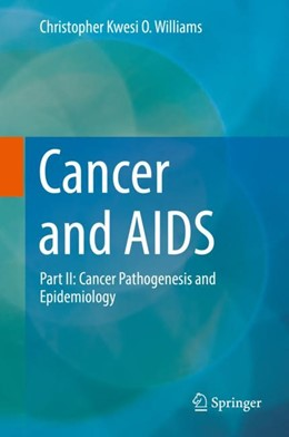 Abbildung von Williams | Cancer and AIDS | 1st ed. 2019 | 2018 | Part II: Cancer Pathogenesis a...