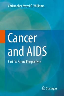 Abbildung von Williams | Cancer and AIDS | 1st ed. 2019 | 2019 | Part IV: Future Perspectives