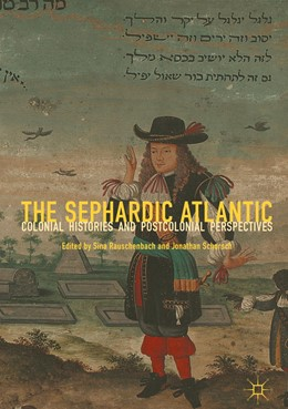 Abbildung von Rauschenbach / Schorsch | The Sephardic Atlantic | 1. Auflage | 2019 | beck-shop.de