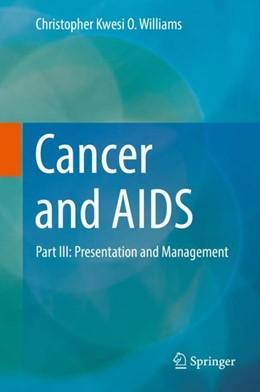 Abbildung von Williams | Cancer and AIDS | 1st ed. 2019 | 2018 | Part III: Presentation and Man...
