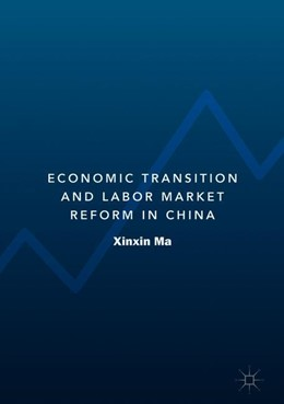 Abbildung von Ma | Economic Transition and Labor Market Reform in China | 1. Auflage | 2019 | beck-shop.de