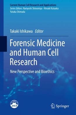 Abbildung von Ishikawa | Forensic Medicine and Human Cell Research | 1. Auflage | 2018 | beck-shop.de