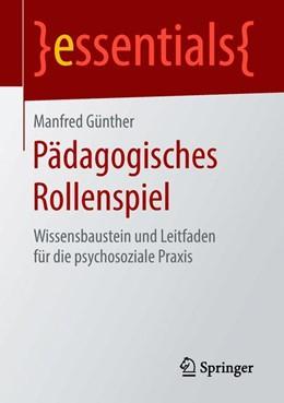 Abbildung von Günther | Pädagogisches Rollenspiel | 1. Auflage | 2018 | beck-shop.de