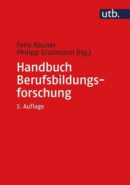 Abbildung von Rauner / Grollmann (Hrsg.)   Handbuch Berufsbildungsforschung   3. Auflage   2018   beck-shop.de