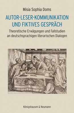 Abbildung von Doms   Autor-Leser-Kommunikation und fiktives Gespräch   2018   Theoretische Erwägungen und Fa...