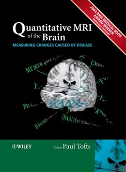 Abbildung von Tofts | Quantitative MRI of the Brain | 1. Auflage | 2004 | Measuring Changes Caused by Di...