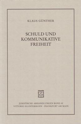 Abbildung von Günther | Schuld und kommunikative Freiheit | 2005 | Studien zur personalen Zurechn... | 45