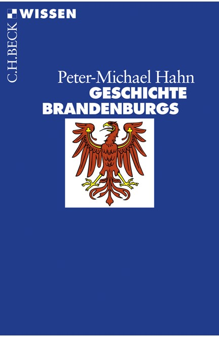 Cover: Peter-Michael Hahn, Geschichte Brandenburgs