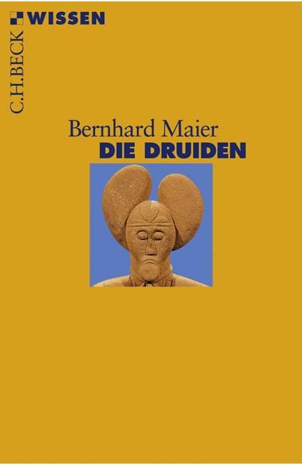 Cover: Bernhard Maier, Die Druiden